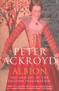 Albion English Imagination Peter Ackroyd